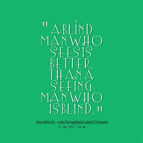 M And S Blinds Famous Quotes About Blind Sualci Quotes