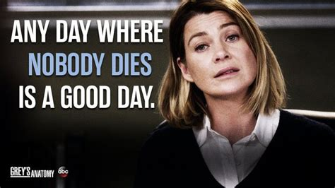 Nobody Died This Time by Quot Any Day Where Nobody Dies Is A Day Quot Meredith Grey