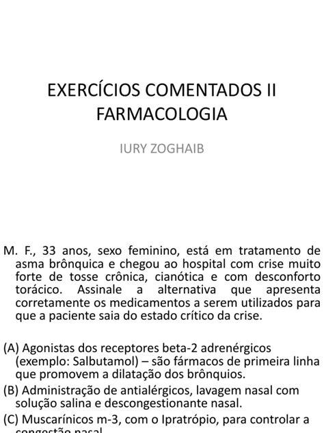 EXERCÍCIOS COMENTADOS DE FARMACOLOGIA PARA ANVISA PROF