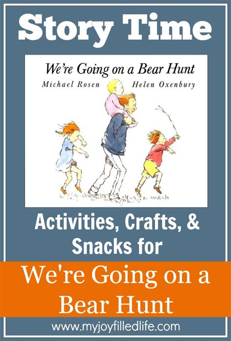 story themed activities we re going on a bear hunt story time activities my