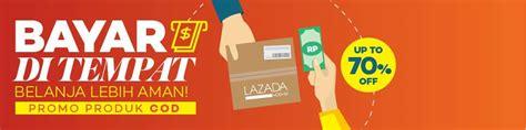 blibli bayar di tempat cara belanja di lazada gratis ongkos kirim belanja online
