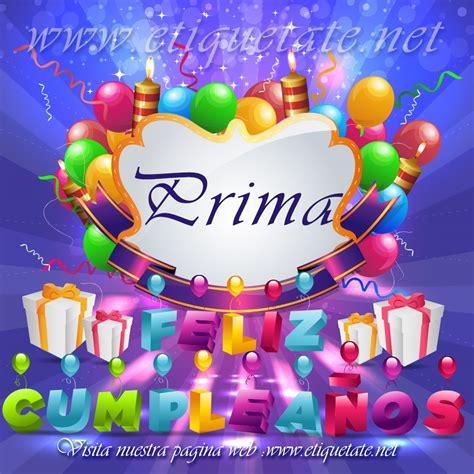 imagenes y mensajes de cumpleaños para una prima frases de cumplea 241 os para una prima para compartir en facebook