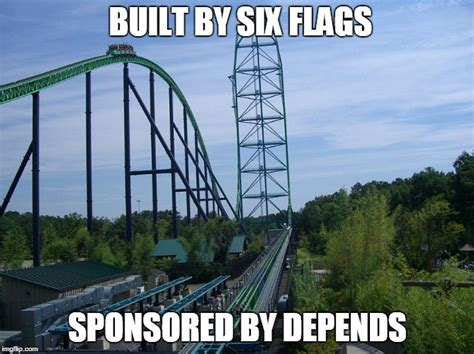 Six Flags Meme - image tagged in rollercoaster imgflip