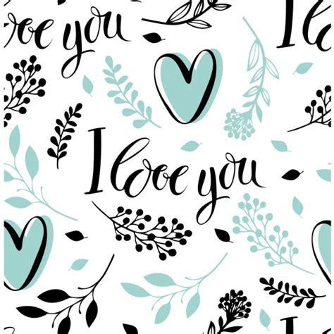 imagenes de i love you en blanco y negro papel de parede cora 231 227 o love i love you azul e preto