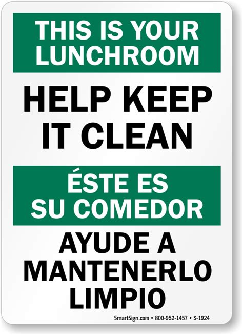 how to say clean the bathroom in spanish keep lunch room clean bilingual signs lunchroom sign