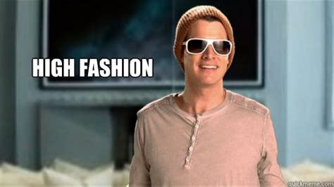 Fashion Meme - high fashion daniel tosh high fashion quickmeme