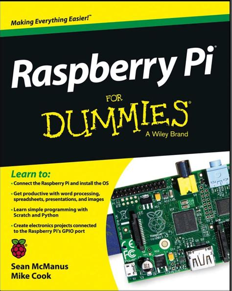 the raspberry pi 3 project book more project ideas with step by step configuration guides and programming exles in python and node js books raspberry pi pour les nuls pas nuls en anglais