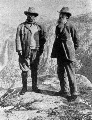roosevelt and muir...the first conservationists
