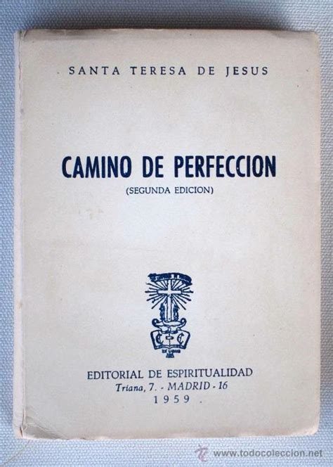 camino de perfeccin libro camino de perfecci 243 n santa teresa de jes comprar libros de religi 243 n en todocoleccion