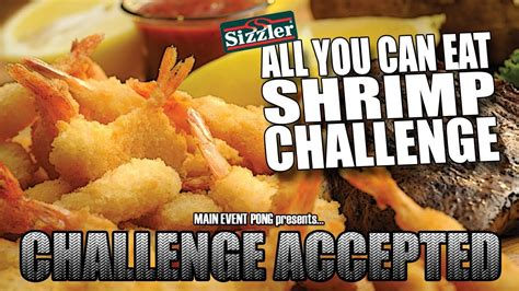 all you can eat challenge sizzler s all you can eat shrimp challenge challenge