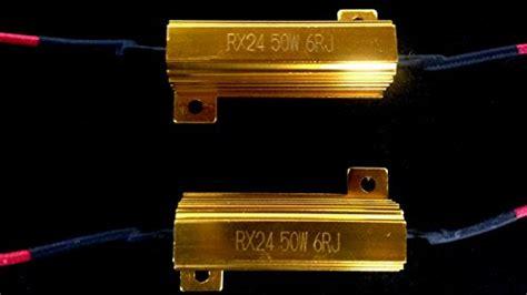 plate load resistor values 50w 6ohm led load resistors for led turn signal lights or led license plate lights fix hyper
