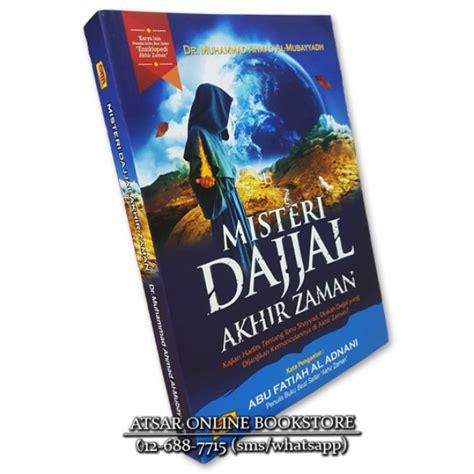 Misteri Dajjal By Buku Mulia misteri dajjal akhir zaman