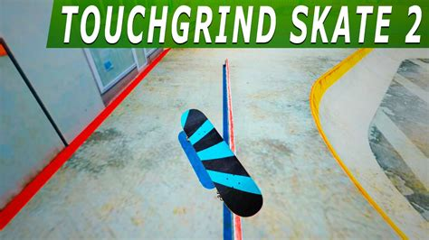 touchgrind skate 2 apk touchgrind skate 2 android gameplay my high score