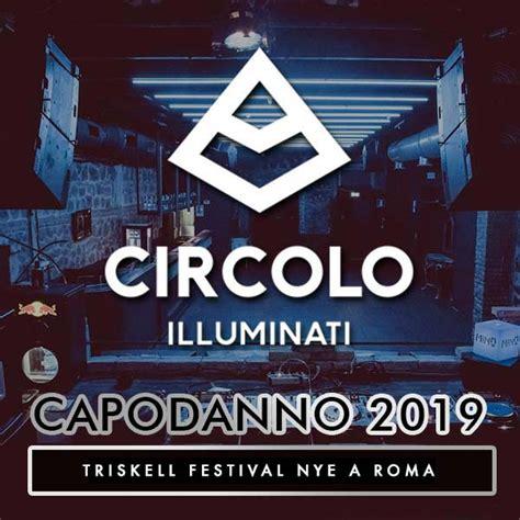 circolo degli illuminati capodanno capodanno circolo degli illuminati 2019 roma org