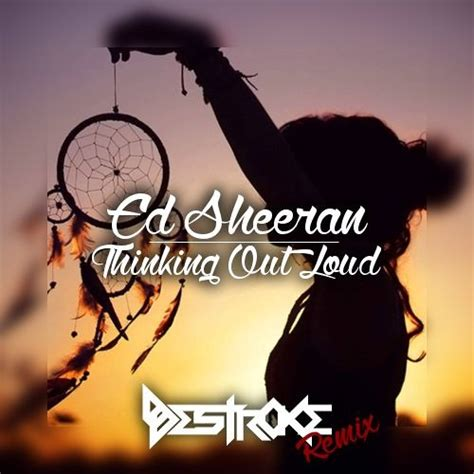 mp3 download ed sheeran thinking about you download mp3 ed sheeran thinking out loud destroke