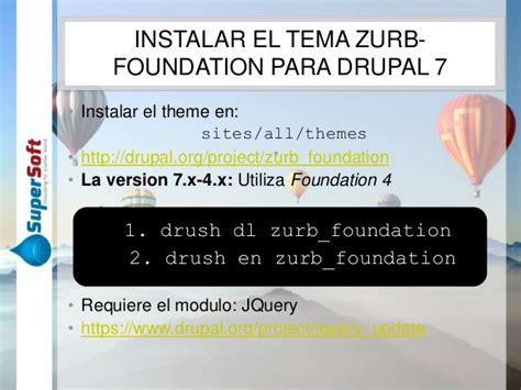drupal theme zurb foundation como crear un subtheme drupal usando zurb foundation