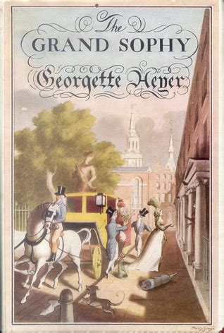 the grand sophy regency romances the grand sophy by georgette heyer reviews discussion