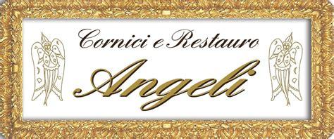 cornici jpg angeli cornici e restauri i realizzazioni su misura i
