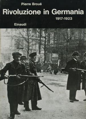libreria rosa luxemburg torino rivoluzione in germania 1917 1923 brou 233