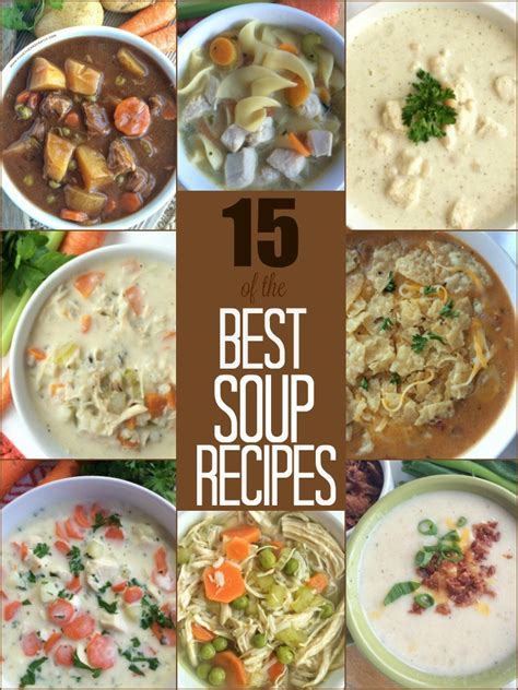 ultimate comfort food recipes the best soup recipes together as family