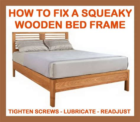 How To Stop A Bed Frame From Squeaking with How To Fix A Squeaky Wooden Bed Frame Diy Tips Tricks Ideas Repair Pinterest Beds To