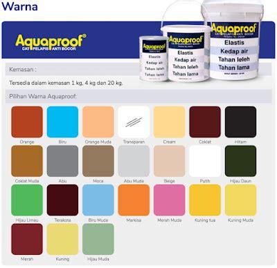 katalog warna cat no drop cat pelapis anti bocor tips haneutmoyan katalog warna aquaproof 2017