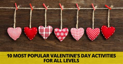 valentines posts for 10 most popular s day activities for all levels