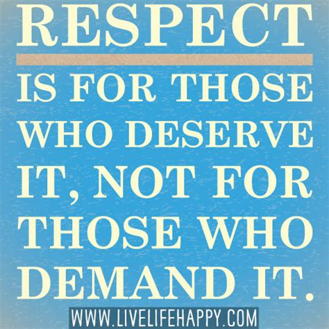 be happy now claim the you deserve books respect is for those who deserve it live happy quotes