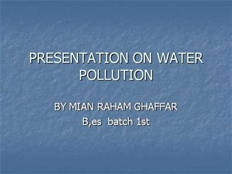 ppt templates for water pollution presentation on water pollution authorstream