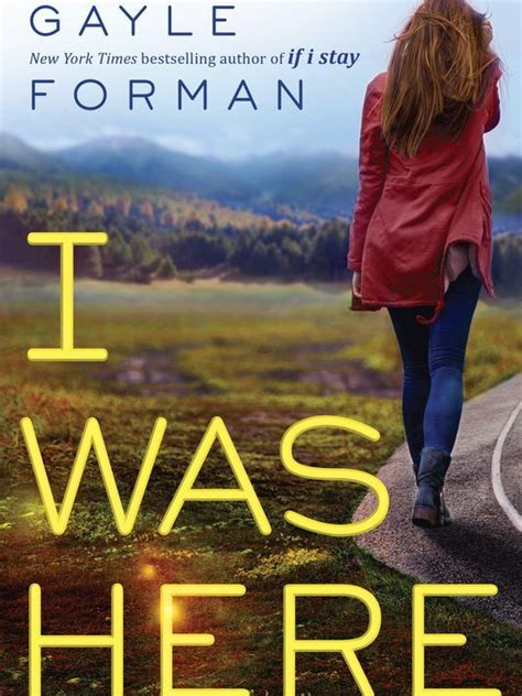 here it is books book buzz exclusive new gayle forman excerpt jacket
