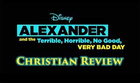 day christian review and the terrible horrible no bad