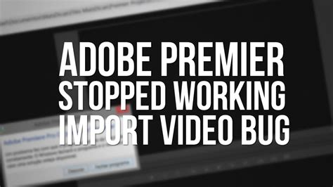 adobe premiere pro has stopped working tutorial adobe premier pro cc has stopped working fixed