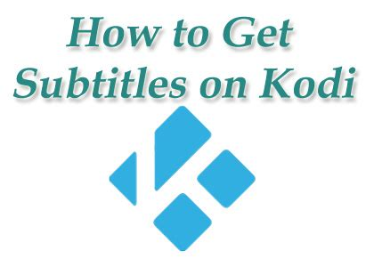 opensubtitles kodi subtitles addon how to install & use