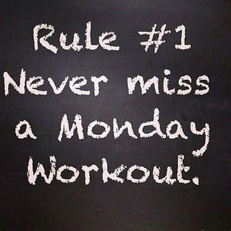Monday Workout Meme - rule 1 never miss a monday workout bodybuilding