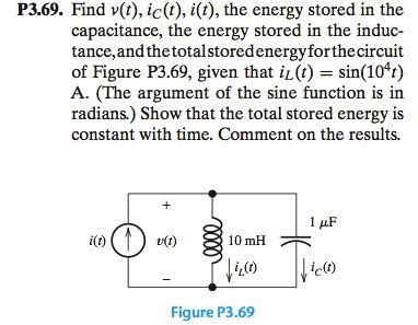 energy stored in inductance and capacitance p3 69 find v t ic t i t the energy stored i chegg