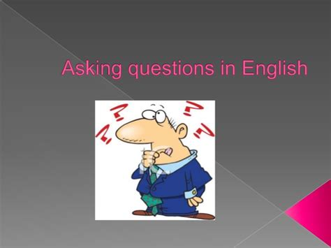how to ask a question in english huzzah mates asking questions in english