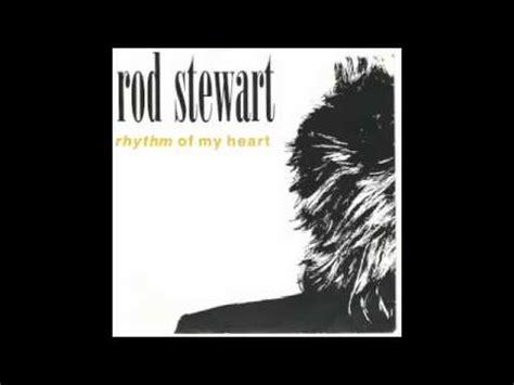 my lyrics rod stewart rhythm of my rod stewart with lyrics