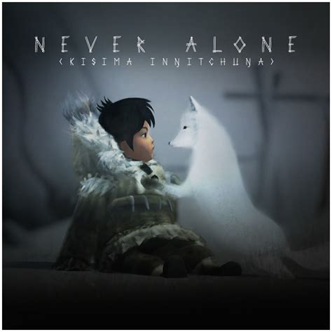 Never Alone never alone review major spoilers comic