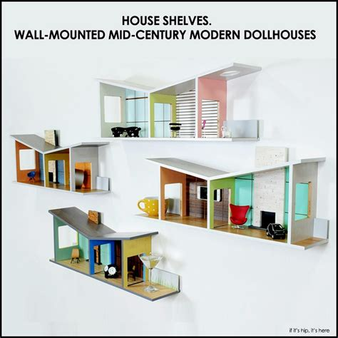 modern dollhouse house shelves wall mounted mid century modern dollhouses