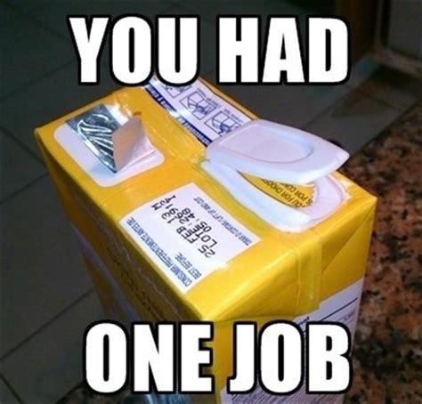 you had one job you had one job 30 pics
