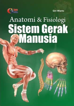 membuat cover buku tentang otot manusia anatomi dan fisiologi sistem gerak manusia