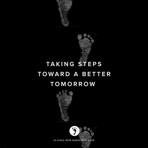 a better tomorrow taking steps toward a better tomorrow for
