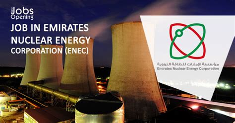 emirates nuclear energy corporation job in emirates nuclear energy corporation enec