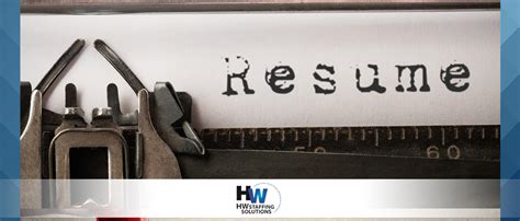 Updating Your Resume by Updating Your Resume Is Essential Hw Staffing Solutions