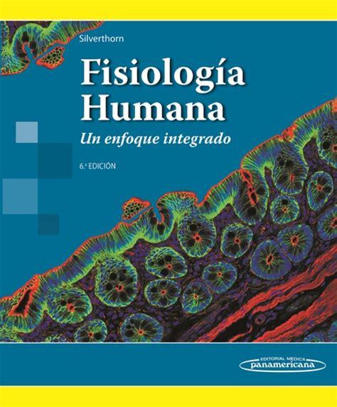 libros de fisiologia humana pdf gratis silverthorn fisiologia humana