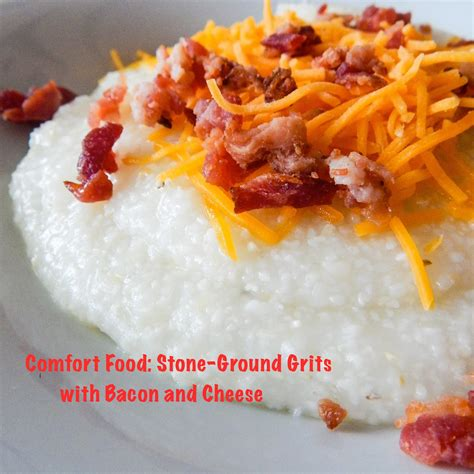 comfort food blog comfort food stone ground grits recipes