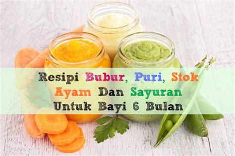 cara membuat bubur sumsum untuk diet resipi bubur puri stok ayam dan sayur untuk bayi 6 bulan