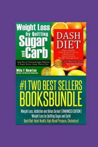 Dash Diet Detox by Two Best Sellers Book Bundle Weight Loss Addiction And