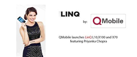 themes for qmobile linq l10 qmobile launches linq l10 x100 and x70 featuring priyanka