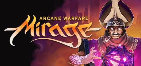 Mirage Arcane Warfare Giveaway - mirage arcane warfare closed beta key giveaway free game keys